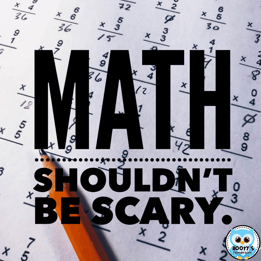 Math Shouldn't Be Scary