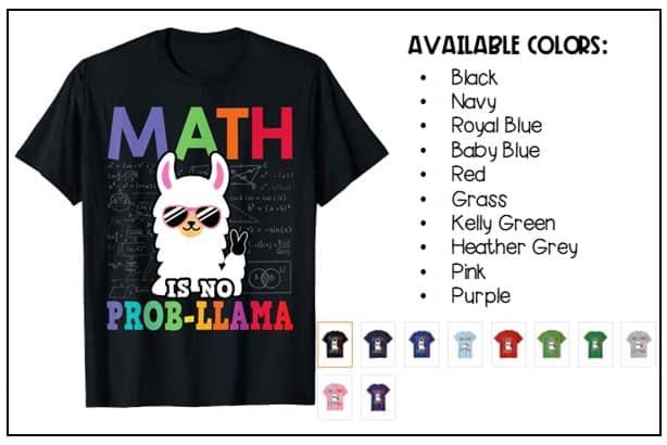 """Math is No Prob-llama"" math shirt"