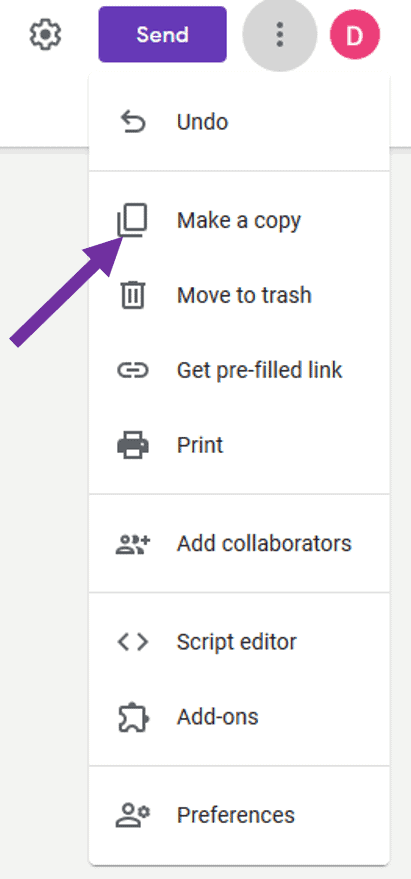make a copy of your google forms assignment before making changes