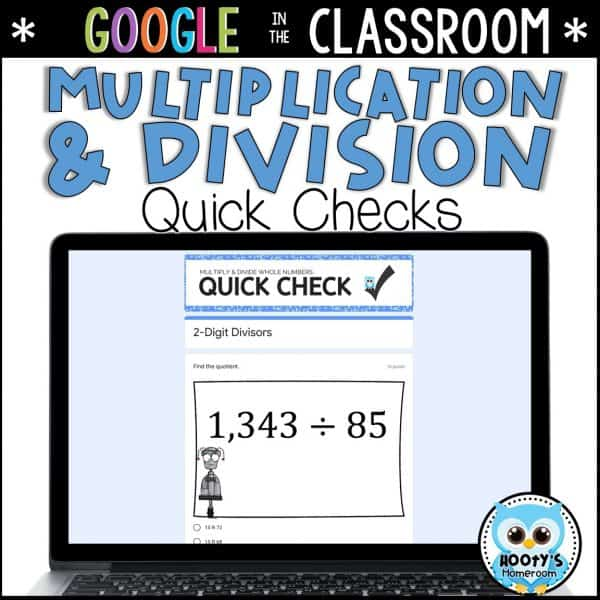 multiplication and divisionof whole numbers quick check assments using google forms