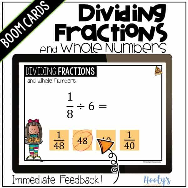 immediate feedback with dividing unit fractions and whole numbers boom cards